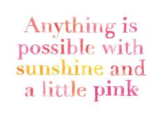 Buon Weekend: Anything is Possible... — Franki Durbin