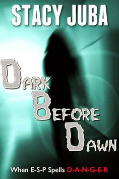 A Girl and Her Kindle: Dark Before Dawn by Stacy Juba Review