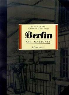 "Jason Lutes ""Berlin: City of Stones"", 2000"