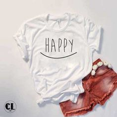 T-Shirt Happy is designed by Clotee.com men women funny with graphic quotes perfect tumblr t-shirt for Birthday present or Christmas gift. Available in many sizes S M L XL 2XL and colors white grey. Long-lasting and Comfortable tee. Discount 25% for new customer.If you've ever wanted a new t-shirt inspired from trending topic in social, this is it. Nothing comes between you and your denim.... Funny Shirt Sayings, T Shirts With Sayings, Cute Shirts, Funny Shirts, T Shirt Designs, T Shirt Diy, Shirt Shop, Tumblr T Shirt, T Craft