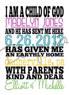 I am a child of God printable for a newborn baby girl!