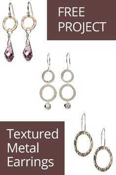 Learn how to make these fun and simple textured metal earrings! An easy DIY jewelry project. #diy #metal #jewelry #earrings