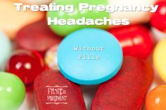Treating Pregnancy Headaches Without Pills | Fit To Be Pregnant