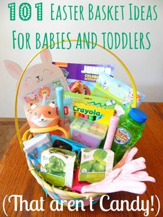 101 great ideas of what to put into your little one's Easter basket this year without all the sugary candy!