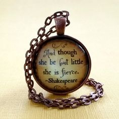 Shakespeare Quote | Glass Necklace | And Though She Be But Little She Is Fierce | Pendant | Key Ring | Encouraging Gift Idea | Free Gift Box