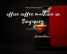 Office Coffee Machine in Singapore: Explore the various way of having an office coffee machine in Singapore and the different types of coffee makers that can be used in office. The different type of office coffee makers: Touch Screen office coffee machine Multiple options office coffee makers Bean to cup office coffee machine Single serve office coffee brewer The different office coffee service business models: Coffee machine hire Free on loan coffee machine Buying espresso machine My Coffee Shop, Coffee Type, Coffee Art, Best Coffee Brewer, Best Coffee Maker, Different Types Of Coffee, Automatic Espresso Machine, Coffee Equipment, Coffee Service
