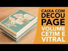 Decoupage com Volume Cetim e Vitral - YouTube
