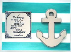 ANCHOR Verse decor.  The hope we have is an anchor by WordofGod, #castteam #sfetsy #verse #wordofGod #christianart #ReligiousArt #God #handmadebot #SF  #shopetsy #boebot