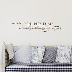 FiresideHome And When You Hold Me, I Wish You'd Never Let Me Go Wall Decal Color: Chocolate