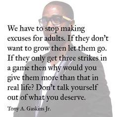 Tony Gaskins. #ThatIsAll