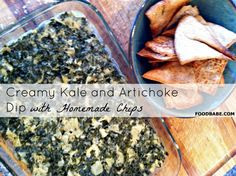 Creamy Kale and Artichoke Dip With Homemade Chips on http://foodbabe.com