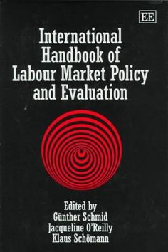 International Handbook of Labour Market Policy and Evaluation