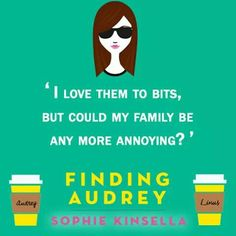Finding Audrey by Sophie Kinsella Finding Audrey, Video Film, Novels, Fandoms, Reading, Books, Video Games, Films, Movie Posters