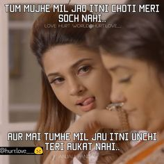 Image may contain: 2 people, text Maya Quotes, Hurt Quotes, Funny Quotes, Qoutes, Attitude Quotes For Girls, Love Quotes For Him, Some Funny Jokes, Baddie Quotes, Jennifer Winget