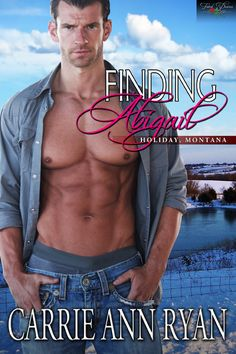 Finding Abigail by Carrie Ann Ryan http://fateddesires.com/books/finding-abigail/