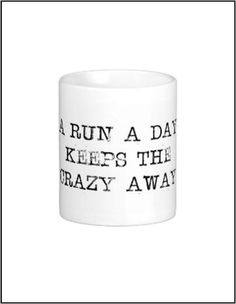 Running quote coffee mug runner marathon by JenniferDareDesigns