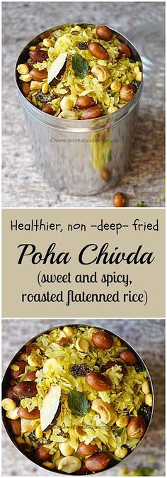 Poha chivda ( Sweet and spicy roasted flattened rice) - Aromatic Essence Indian Snacks, Indian Food Recipes, Asian Recipes, Vegetarian Recipes, Snack Recipes, Cooking Recipes, Healthy Recipes, Drink Recipes, Diwali Recipes