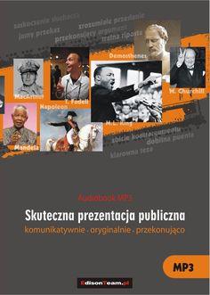 Sztuka skutecznej prezentacji. Komunikatywnie - oryginalnie - przekonująco / Grzegorz Nakonieczny, Marek Stączek