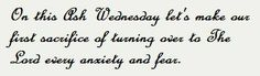 Ash Wednesday Quotes, Lord, Lorde