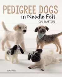 Buy Pedigree Dogs in Needle Felt by Gai Button at Mighty Ape NZ. Join Gai Button as she shares the secrets of making beautiful miniature dogs from needle felt. Using different wools, silks and fibres along with just. Cindy Lou, Dog Crafts, Felt Crafts, Needle Felted Animals, Felt Animals, Miniature Dogs, Miniature Crafts, Needle Felting Tutorials, Felt Dogs