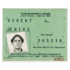 """""""Time goes on. So whatever you're going to do, do it. Do it now. Don't wait."""" - Robert De Niro  Robert De Niro's New York City hack license, which he earned to prepare for his role in Taxi Driver, 1976. From MOTW No. 10, on newsstands now and on manoftheworld.com ... """"You talking to me""""... #manoftheworld #artifact #taxidriver #robertdeniro #NewYork #deniro #NewYorkCity #theman #icon #inspiration #overthetop #tribecafilmfestival #les #lowereastside #uber #carride #cabdriver #towncar ..."""