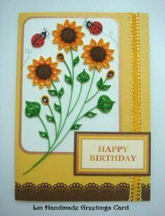 AZLINA ABDUL: Quilled sunflower birthday card