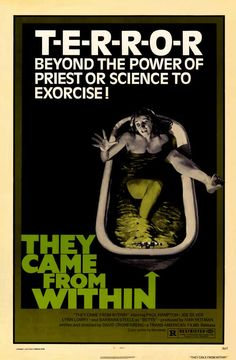 They Came From Within, 1975.