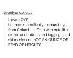 I love the mamas boys from Columbus, Ohio the best.