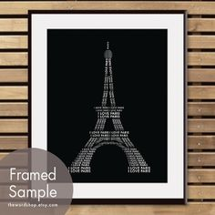 I LOVE PARIS Eiffel Tower Word Art - 8x10 Print (Featured in Black) Buy 3 and get One Free