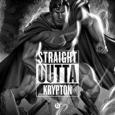 Straight out of krypton