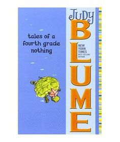 Tales of a Fourth Grade Nothing, by Judy Blume | 50 Books Real Simple Readers Love
