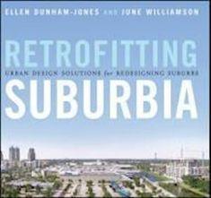 Få Retrofitting Suburbia af June Williamson som bog på engelsk - 9780470041239 - Bøger rummer alle sider af livet. Læs Lyt Lev blandt millioner af bøger på Saxo.com. Bog, Environmentalist, New Growth, Urban Planning, Guide Book, The Neighbourhood, Arch, Florida, Author