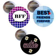Best Friends for Ever Pinback 1.25 (3 Pcs)