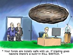 Having a global stop or kill switch in trading is so important, that this artist took it to a literal level. Funny stuff!  #traderjokes #funny #laugh #hilarious #jokes #cartoons #trading #trader #forex