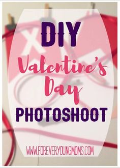 Create your own DIY Valentines Day Photoshoot