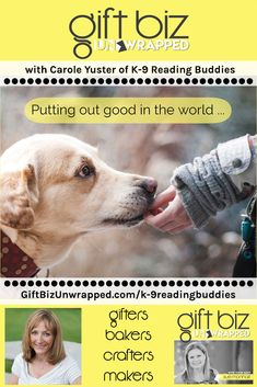 When you put good out into the world, something good will come back to you. Carole shares how the development of her non-profit, K-9 Reading Buddies does just that. Doesn't the image of children reading to dogs just make you smile?! http://giftbizunwrapped.com/k-9readingbuddies/