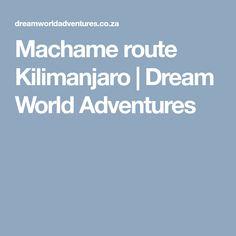 Machame route on Kilimanjaro Kilimanjaro, Camps, My Dream, Adventure, World, The World, Adventure Movies, Fairytale, Peace