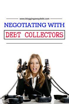Negotiating with Debt Collectors Debt Free, Personal Finance, Saving Money, Budgeting, Blogging, Save My Money, Budget Organization, Money Savers, Frugal