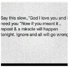 God I love you and I need you