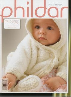 Phildar 8 - 编织幸福 - 编织幸福的博客 Knitting Books, Knitting For Kids, Lace Knitting, Knitting Magazine, Crochet Magazine, Crochet For Boys, Crochet Baby, Tricot Baby, Men And Babies