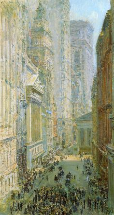"""thesorrowsofgin:  """" poboh:  """" Lower Manhattan aka """"Broad and Wall Streets"""" , Frederick-Childe Hassam. American Impressionist Painter (1859-1935)  """"  The Sorrows of Gin.  """""""