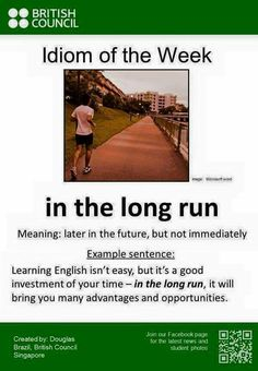 "Poster showing the English idiom ""In the long run"" Advanced English Vocabulary, English Vocabulary Words, Learn English Words, English Phrases, English Idioms, English Writing, English Study, English Grammar, Bbc English"