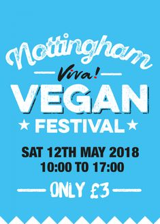 With 150 stalls don't miss the Nottingham Viva! Vegan Festival - Come and taste an amazing selection of vegan food, get free nutritional advice, stock up on all the vegan products you could want and listen to and watch informative talks and cookery demo's. There's something for everyone so bring ...