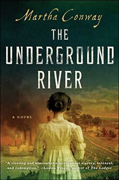 The Underground River is the newest release from author Martha Conway. It takes place on a flatboat that cruises up and down the Mississippi River. Book Of Life, The Book, Books To Read, My Books, Library Books, Clean Book, Historical Fiction Books, Page Turner, Book Lists
