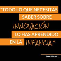 La innovación y la infancia