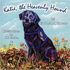 Katie is a mischievous Labrador pup who loves to run and play - that's how she got into big trouble and became a stray dog on the street. From a Guardian Angel Katie learns she was born with a special job to do - to teach humans how to love and forgive unconditionally. Katie The Heavenly Hound is a Wings of Faith book with Guardian Angel Publishing. By author Emma M. Glover and Illustrator KC Snider…