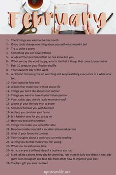 Every month we add a new 30 journal prompts to inspire you to write and rediscover yourself. Writing always changes the way we view and reflect on ourselves 30 Day Writing Challenge, February Challenge, Journal Challenge, February Days, Journal Questions, 365 Questions, Daily Journal Prompts, Daily Writing Prompts, Journal Entries