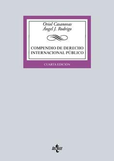 Compendio de derecho internacional público / Oriol Casanovas, Ángel J. Rodrigo
