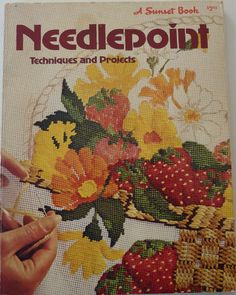 Vintage Needlepoint Techniques and Projects - A Sunset Book from the 1970s - How to Book