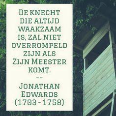 Altijd waakzaam - Jonathan Edwards (1703 – 1758)